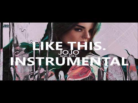 JoJo - Like This [Audio] Instrumental/Karaoke Prod By J Smooth Soul