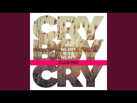 My Heart Is So Heavy (Club Mix)