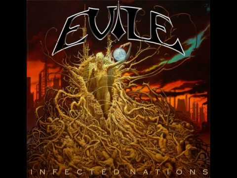 Evile - Now Demolition - Infected Nations - New Song!