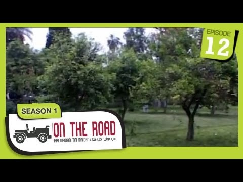On The Road / Hai Maidan Tai Maidan - SE-1 - Ep-12 - Nangarhar Province - Part-1