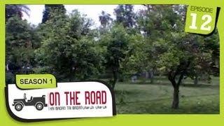 On The Road / Hai Maidan Tai Maidan - SE-1 - Ep-12 - Nangarhar Province - Part-1