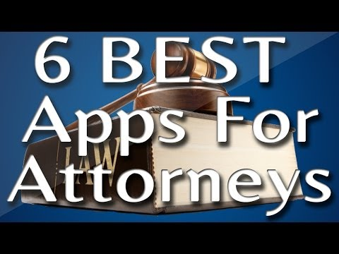 Best Attorney Apps: 5 Great Phone Apps for Lawyers