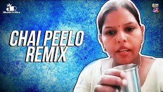 Chai Peelo (Remix) - DJ Akash Rohira | Viral Remix Video