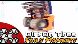 FAILS MOMENTS#1//WTF?!//DIRT ON TIRES