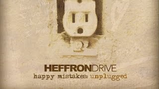 Heffron Drive - Parallel (Unplugged)