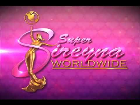 Super Sireyna Worldwide Theme Song 2018