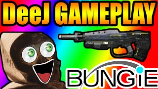 DESTINY - DEEJ GAMEPLAY HIGHLIGHTS & BEST MOMENTS - BUNGIE BOUNTY