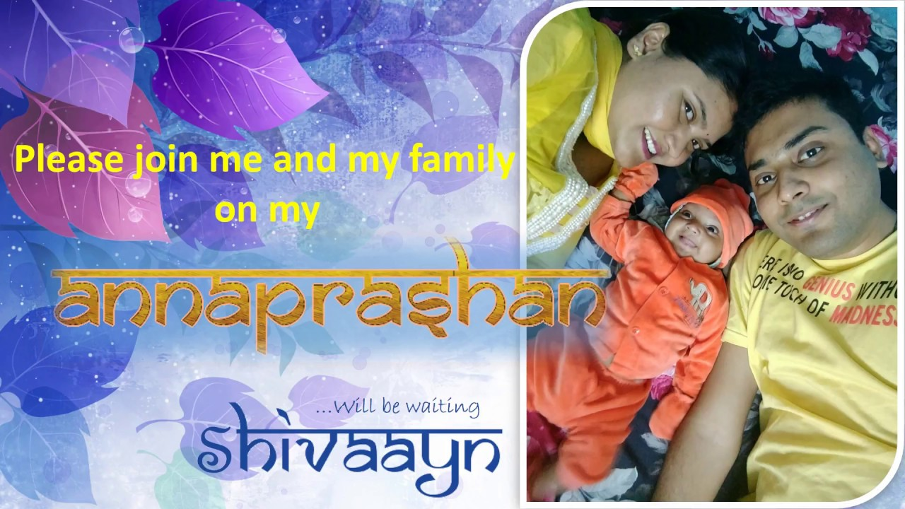 Shivaayn Annaprashan Invitation To Family Friends Relatives Youtube