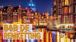 B&B de Remketting hotel review | Hotels in Slijk-Ewijk | Netherlands Hotels