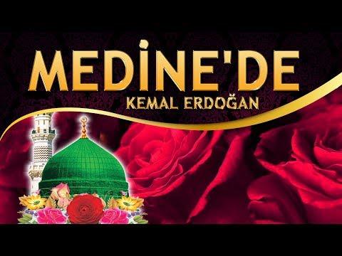İlahi - Kemal Erdoğan - Cennet kokusu verir, Nur Ravza'nın her yeri - Medine'de İlahisi