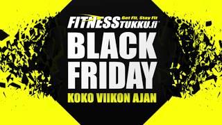 BLACK FRIDAY FITNESSTUKULLA - KOKO VIIKON AJAN!