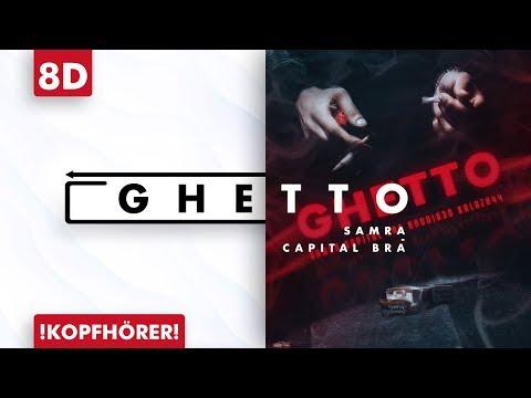 8D AUDIO | Samra & Capital Bra – Ghetto
