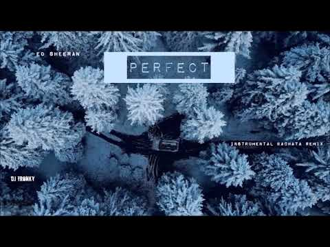 Ed Sheeran - Perfect DJ Tronky Bachata Remix