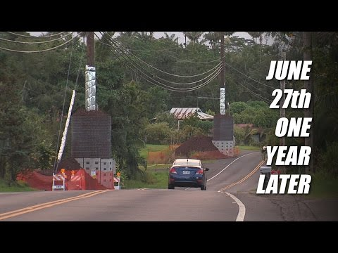 June 27th In Pahoa, One Year Later