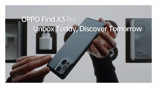 OPPO Find X3 Pro | Unbox and Explore