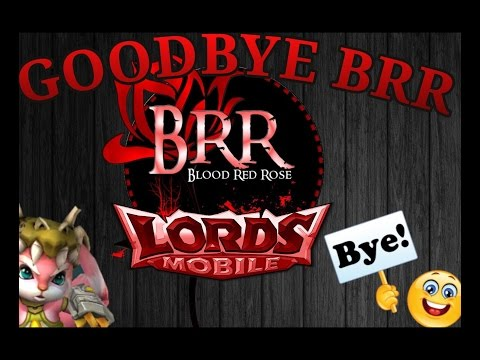 Lords Mobile Goodbye BRR ( Moving To New Kingdom)