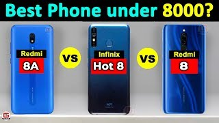 Redmi 8 vs Infinix Hot 8 vs Redmi 8A | Best Smartphone Under 8000? Redmi 8 Price, Specification