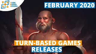 Upcoming Turn-based games February 2020 Releases