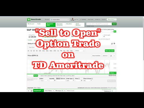 """Sell to Open"" Option Trade on TD Ameritrade"