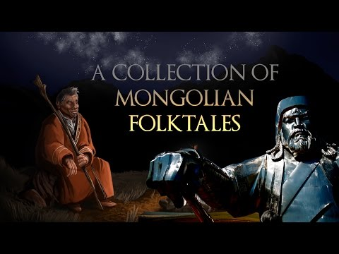 Folklore - A Collection of Mongolian Folktales