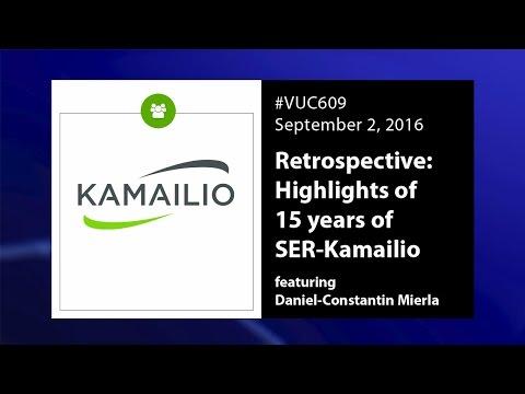 #VUC609 - Retrospective : 15 Years of Kamailio and SER