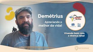 Dia Mundial do Rim 2021   Vivendo bem com a doença renal   Demetrius
