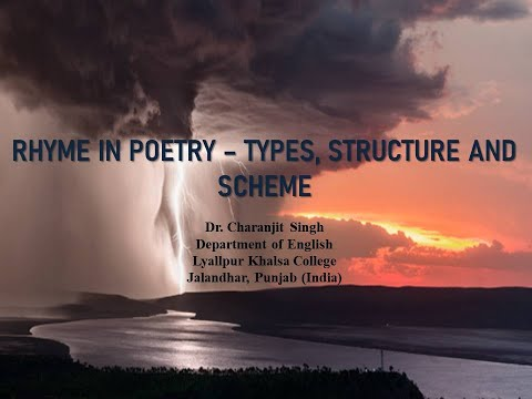 Rhyme in Poetry, Types, Structure and Scheme - An e-module by Dr  Charanjit Singh