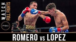 Romero vs Lopez FULL FIGHT: July 30, 2017 - PBC on FS1