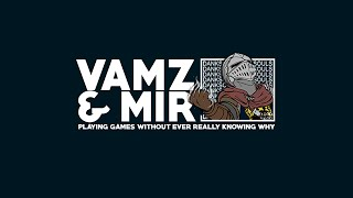 Vamz & Mir: Channel Introduction