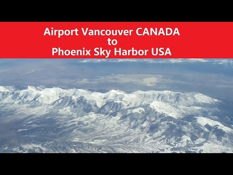 ✅ AIRPORT VANCOUVER TO PHOENIX SKY HARBOR - TAKE OFF AND LANDING - AIR CANADA ROUGE