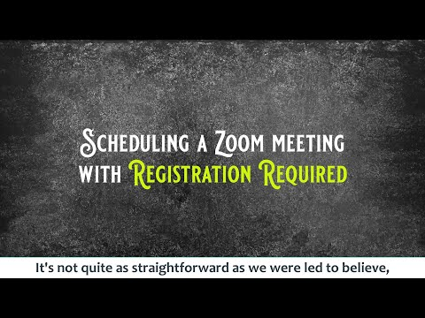 Scheduling A Zoom Meeting With Registration