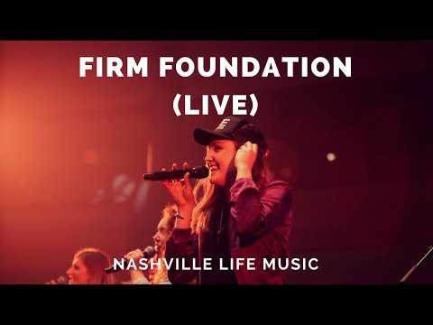Firm Foundation (Live)