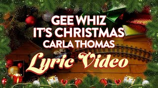 Carla Thomas - Gee Whiz, It's Christmas (Official Lyric Video)