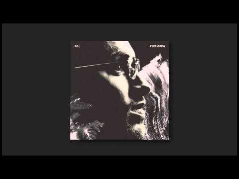 Sol - Eyes Open EP (Full Stream)