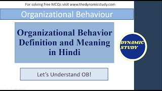 Organizational Behavior Definition and Meaning in Hindi