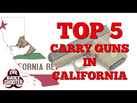Top 5 Carry Handguns in California