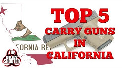 Top 5 Carry Handguns in California