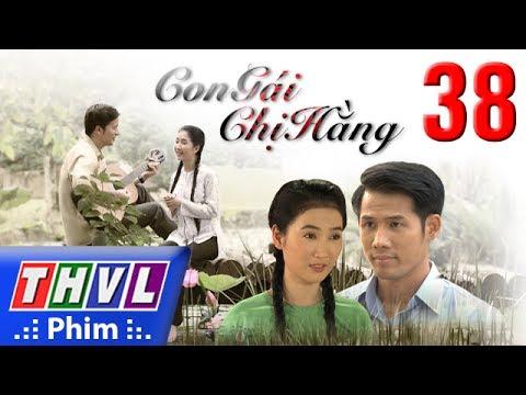 THVL | Con gái chị Hằng – Tập cuối