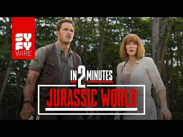 Jurassic World In 2 Minutes | SYFY WIRE