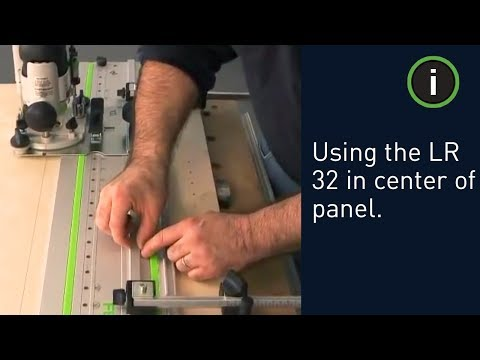 How to use the Festool LR 32 System in Center of Panel