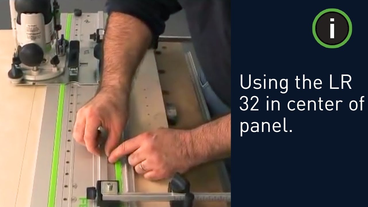 How to use the Festool LR 32 System in Center of Panel - YouTube
