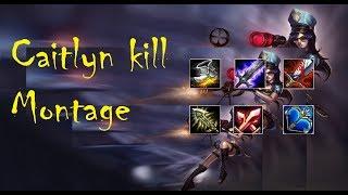 League Of Legends - Caitlyn Kill Montage (Pentakill) Season 4