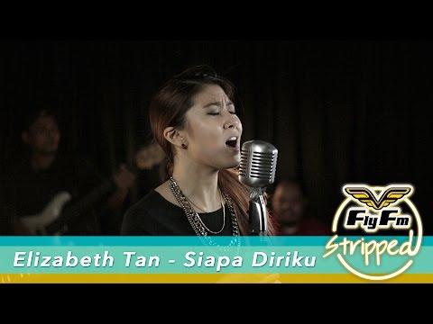 Elizabeth Tan - Siapa Diriku (Ayda Jebat Cover) #FlyFmStripped