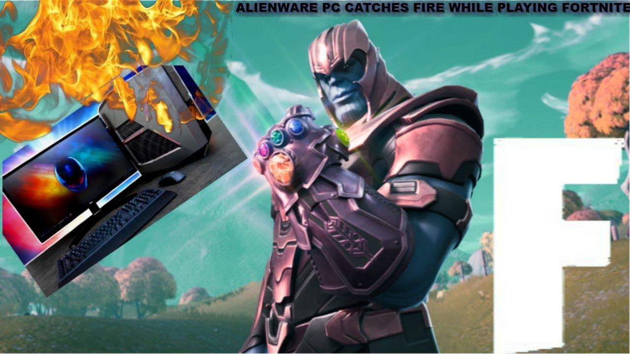 my alien ware aurora r7 pc caught fire while playing fortnite not clickbait - alienware aurora fortnite
