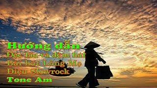 Hướng dẫn độc tấu và đệm hát bài hát Lòng Mẹ Điệu slowrock tone Am