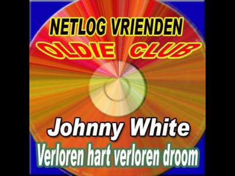 Johnny White - Verloren Hart Verloren Droom...
