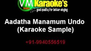 Aadatha Manamum Undo Karaoke
