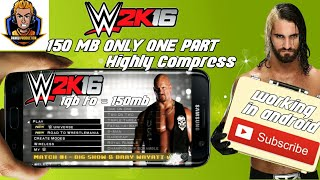 [150MB] How To Download WWE 2K16 PSP For Android