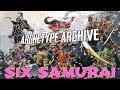Archetype Archive - Six Samurai