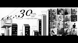 Ba Mươi (30) | Phạm Toàn Thắng | Official MV